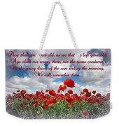 We Will Remember Them... Weekender Tote Bag