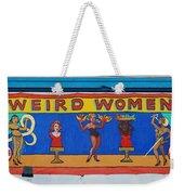 Weird Women Weekender Tote Bag