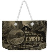 Welcome To Empire Michigan Weekender Tote Bag