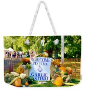 Welcome To The Garlic Festival Weekender Tote Bag