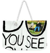 What Do You See On The Other Side Weekender Tote Bag