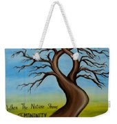 When The Nature Shows Femininity Weekender Tote Bag