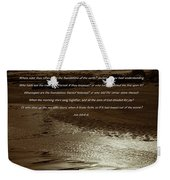 Where Were You When God Layed The Foundations Weekender Tote Bag