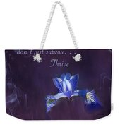Wild Iris Inspirational Print Weekender Tote Bag