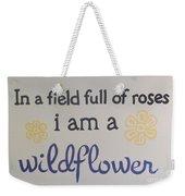 Wildflower Phrase Weekender Tote Bag