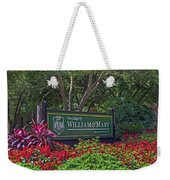 William And Mary Welcome Sign Weekender Tote Bag