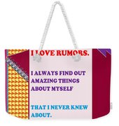 Wisdom Quote Rumors Artistic  Background Designs  And Color Tones N Color Shades Available For Downl Weekender Tote Bag