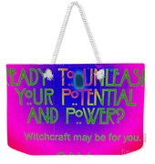 Witchcraft May Be For You Weekender Tote Bag