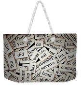 Words... Weekender Tote Bag