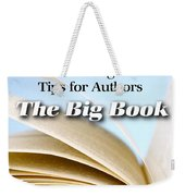 Write It Right - Tips For Authors - The Big Book Weekender Tote Bag