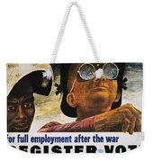 Wwii: Employment Poster Weekender Tote Bag