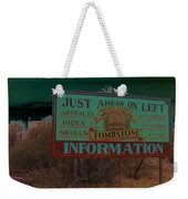 Wyatt Earp's Welcoming Sign Tombstone Arizona Solarized 2005-2008 Weekender Tote Bag
