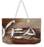 Yea It's Trout For Dinner Weekender Tote Bag