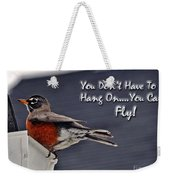 You Can Fly Weekender Tote Bag