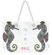 You Plus Me Equals Magic Weekender Tote Bag
