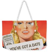 You Ve Got A Date With A Bond Poster Advertising Victory Bonds  Weekender Tote Bag