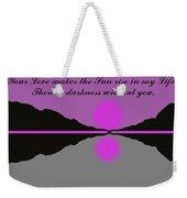 Your Love Weekender Tote Bag