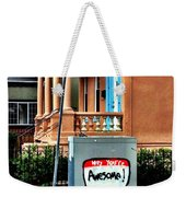 Youre Awesome Weekender Tote Bag