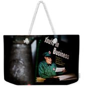 Youre In Business Weekender Tote Bag