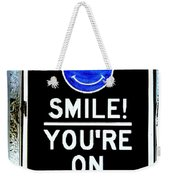 You're On Camera Weekender Tote Bag