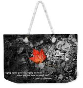 You're One Of A Kind Weekender Tote Bag