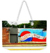 You've Got A Life To Live Pepsi Cola Wall Mural Weekender Tote Bag