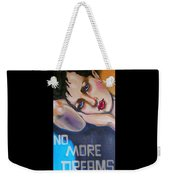 No More Dreams Weekender Tote Bag