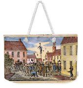 Stamp Act: Protest, 1765 Weekender Tote Bag