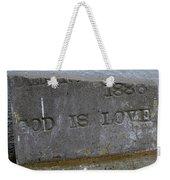 1886 God Is Love Stone Weekender Tote Bag