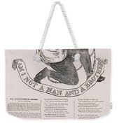 Am I Not A Man And A Brother Weekender Tote Bag