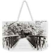 Adversity Is The First Path To Truth Weekender Tote Bag