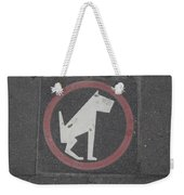 Allowed In Designated Area Weekender Tote Bag