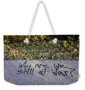American Graffiti Why Are We Still At War Weekender Tote Bag