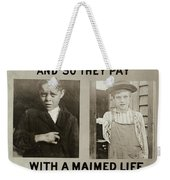 Anti-child Labor Poster Weekender Tote Bag
