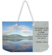 Be Happy Weekender Tote Bag