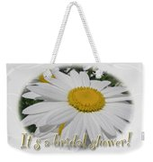 Bridal Shower Invitation - White Ox Eye Daisy Weekender Tote Bag