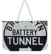 Brooklyn-battery Tunnel Sign I Weekender Tote Bag