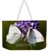 Butterfly - Dueteronomy 31 6 Weekender Tote Bag