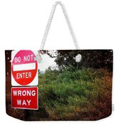 Do Not Enter - Wrong Way Weekender Tote Bag