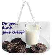 Do You Dunk Your Oreos Weekender Tote Bag by Barbara Griffin