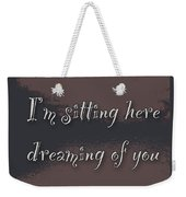 Dreaming Of You Greeting Card - Moon On Water Weekender Tote Bag