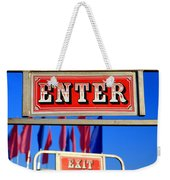Enter And Exit Signs Weekender Tote Bag