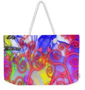 Even In Chaos Find Love Weekender Tote Bag