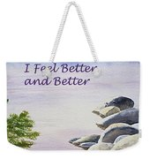 Feel Better Affirmation Weekender Tote Bag