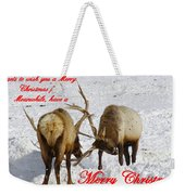 Fighting Over Wishing You A Merry Christmas Weekender Tote Bag