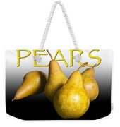 Four Pears With Yellow Lettering Weekender Tote Bag