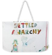 Free In A World Of Settled Anarchy Weekender Tote Bag