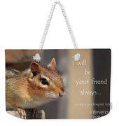 Friend For Peanuts Weekender Tote Bag
