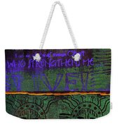 God Grants Us Immeasurable Strength Weekender Tote Bag