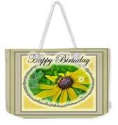 Happy Birthday Card    Black-eyed Susan And Bee Weekender Tote Bag